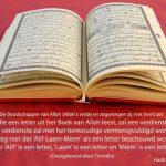 Iedere letter die je uit de Koran leest, wordt beloond