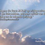 Surat Al Kahf op vrijdag reciteren